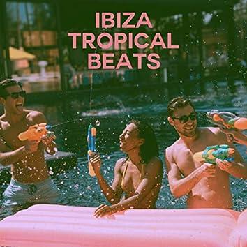 Ibiza Tropical Beats