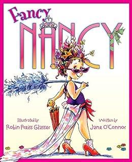 Fancy Nancy by [Jane O'Connor, Robin Preiss Glasser]