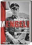 Mengele. Biographie eines Massenmörders.  von  David Marwell