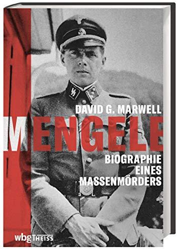 Buchseite und Rezensionen zu 'Mengele. Biographie eines Massenmörders. ' von  David Marwell