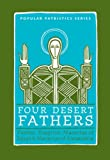 Four Desert Fathers: Pambo, Evagrius, Macarius Of Egypt, And Macarius Of Alexandria : Coptic Texts Relating To The Lausiac History Of Palladius (St. ... SEMINARY PRESS