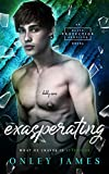 Exasperating (Elite Protection Services Book 3)