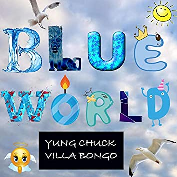 Blue World Reloaded (feat. Villa Bongo)