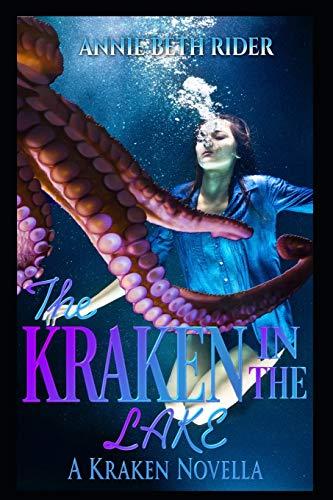 The Kraken in the Lake: A Kraken Novella