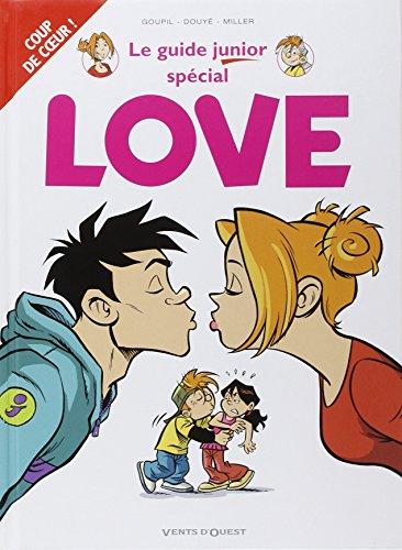 Les Guides Junior - Tome 06: Spécial Love