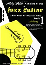 Mickey Baker's Complete Course in Jazz Guitar: Book 1 (Ashley Publications)