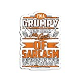 Hand Wooden Customizable Sticker I Am A Grumpy Old Man My Level of Sarcasm Depends On Your Stickers for Personalize (3 pcs/Pack)