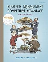 Strategic Management and Competitve Advantage: Concepts and Cases