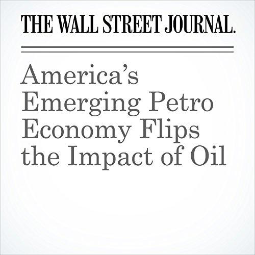 America's Emerging Petro Economy Flips the Impact of Oil copertina