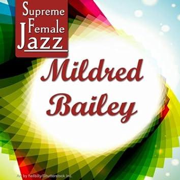 Supreme Female Jazz: Mildred Bailey