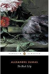 The Black Tulip (Penguin Classics) Kindle Edition
