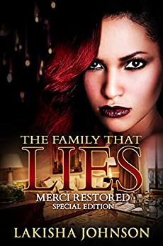 The Family that Lies: Merci Restored by [Lakisha Johnson]