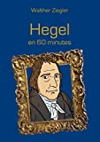 Hegel en 60 minutes
