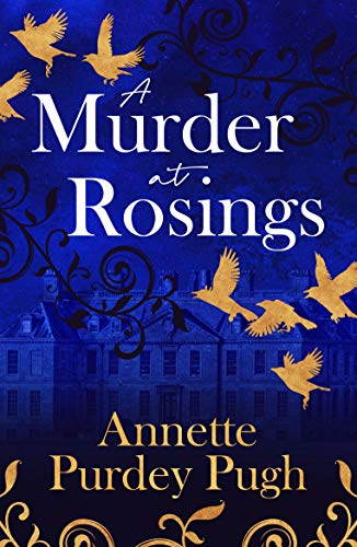 A Murder at Rosings by [Annette Purdey Pugh]