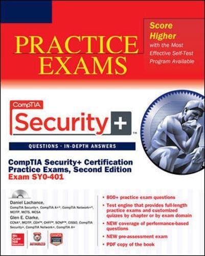 Download CompTIA Security+ Certification Practice Exams, Second Edition (Exam SY0-401) (Certification Press) 0071833447