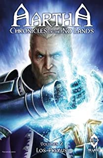Aartha, Chronicles of the No Lands 2017: 2: Los Primus