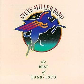 The Best Of Steve Miller 1968-1973