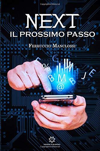 NEXT – Il prossimo passo (Italian Edition)