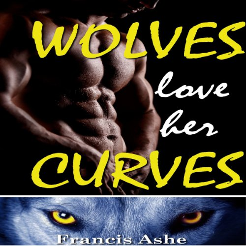 Wolves Love Her Curves audiobook cover art
