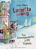 Lametta ist weg: Eine Adventsgeschichte in 24 Kapiteln - Gerlis Zillgens