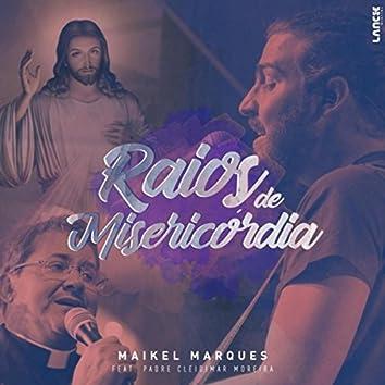 Raios de Misericórdia (feat. Padre Cleidimar Moreira)