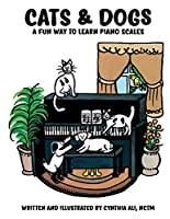 Cats & Dogs: A Fun Way to Learn Piano Scales