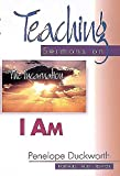 I Am: Teaching Sermons on the Incarnation (Teaching Sermons Series)