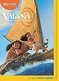 Vaiana - Livre audio 1CD MP3- Suivi d'un entretien avec la lectrice - Audiolib - 02/11/2017