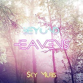 Beyond Heavens
