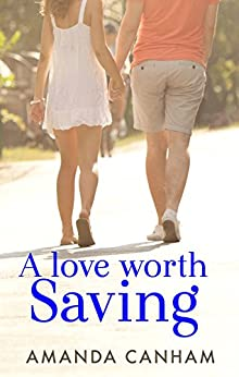 A Love Worth Saving (Nights at St Mary's Book 3) by [Amanda Canham]