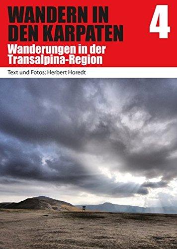 Wandern in den Karpaten 4: Wanderungen in der Transalpina-Region