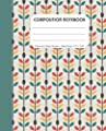 Wide Ruled Composition Notebook Retro Leaf Design (Red, Yellow, Teal): For Kids, Teens And Adults   Awesome Back To School Supplies For Lovers Of Vintage Looking Designs by Independently published