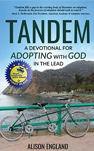 Tandem: A Devotional For Adopting with God in the Lead (English Edition)