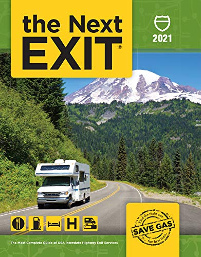 The Next Exit 2021: The Most Complete Interstate Highway Guide Ever Printed
