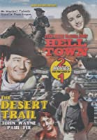 Hell Town / The Desert Trail