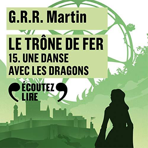 Page de couverture de Une danse avec les dragons