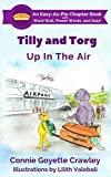 Tilly and Torg - Up In The Air