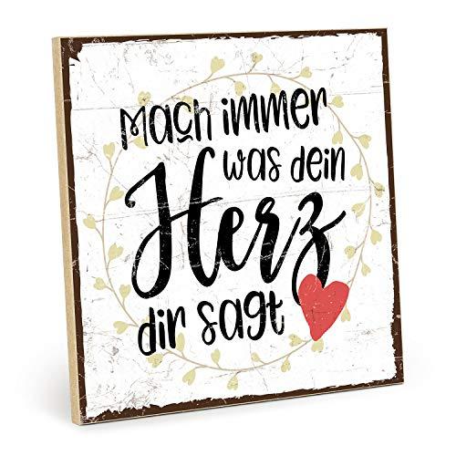 TypeStoff Holzschild mit Spruch – MACH Immer, was Dein Herz DIR SAGT – Shabby chic Retro Vintage Nostalgie deko Typografie-Grafik-Bild bunt im Used-Look aus MDF-Holz (19,5 x 19,5 cm)
