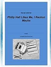 Novel Unit for Philip Hall Likes Me, I Reckon Maybe
