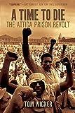 Time to Die: The Attica Prison Revolt