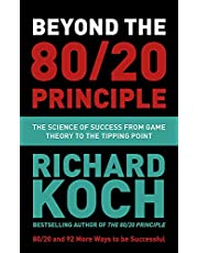 Beyond the 80/20 Principle: The Science of Success from Game Theory to the Tipping Point