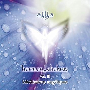 Harmon I Chakras, Vol. 3, Meditations Angeliques