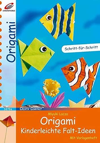 Origami - Kinderleichte Falt-Ideen (Creativ Compact)