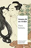 AMORES DE UN VIVIDOR (MAESTROS DE LA LITERATURA JAPONESA)