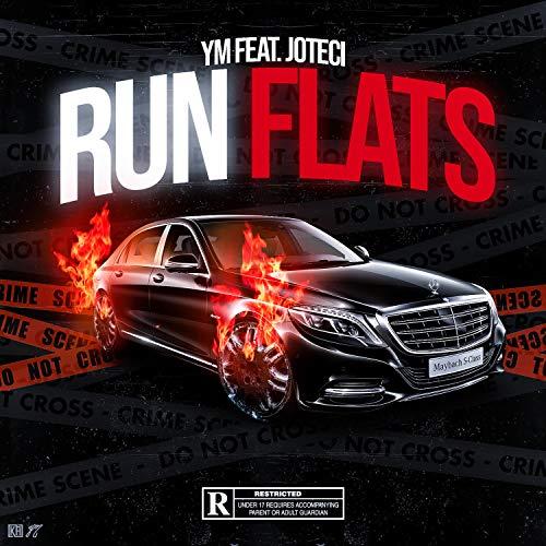 Run Flats (feat. Joteci) [Explicit]
