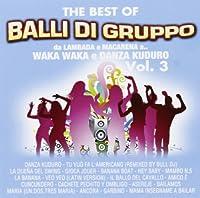 Audio Cd - Balli Di Gruppo The Best Of #03 (1 CD)