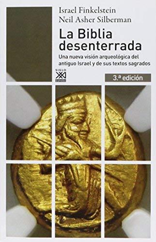 La Biblia Desenterrada by Israel Finkelstein;Neil Silberman(2006-06-09)