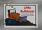 Rigby PM Platinum Collection: Individual Student Edition Yellow (Levels 6-8) Little Bulldozer