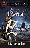 The Hexorcist (A Supernatural Speakeasy Cozy Mystery Book 1) (Kindle Edition)