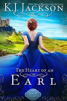 The Heart of an Earl (A Box of Draupnir Novel Book 1) by [K.J. Jackson]